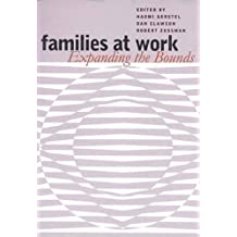 Families at Work: Expanding the Bounds