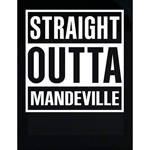 Inked Creatively Straight Outta Mandeville City Sticker -
