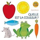 Quelle est la couleur ? - Minilivre (French Edition)