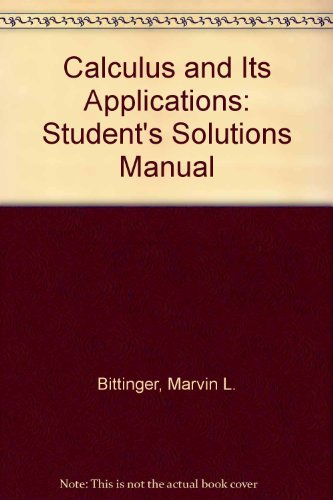 Calculus and Its Applications: Student's Solutions Manual
