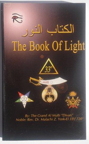 The Book Of Light Noble Rev Dr Malachi Z York El 33 720 Amazon Com Books