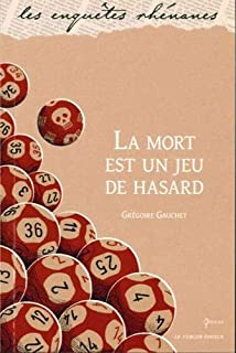 La mort est un jeu de hasard, Gauchet, Grégoire
