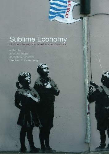Sublime Economy: On the intersection of art and economics...