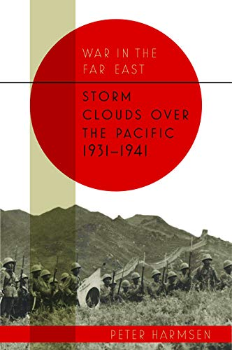 Image of Storm Clouds over the Pacific, 1931-1941 (War in the Far East)