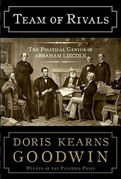 Team of Rivals : The Political Genius of Abraham Lincoln (Hardcover)--by Doris Kearns Goodwin [2005 Edition]