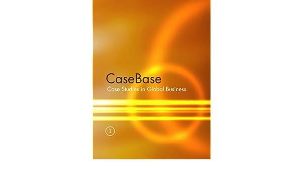 casebase 2 case studies in global business