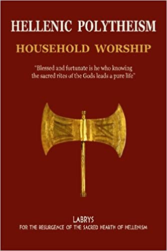 Hellenic Polytheism : Household Worship (Volume 1) by Mr Christos Pandion Panopoulos