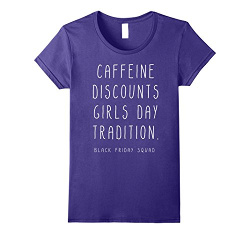 Womens Caffeine Discounts Girls Day Tradition Shirt Large Purple