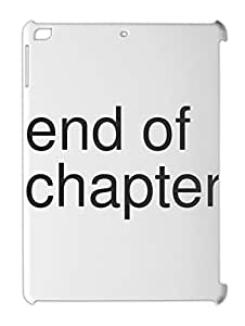 end of chapter iPad air plastic case