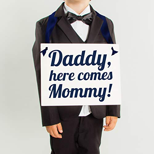 Ring Bearer Sign Daddy Here Comes Mommy Wedding Sign for Son or Daughter Flower Girl Pageboy 1030 (Daddy Here Comes Mommy Flower Girl Basket)