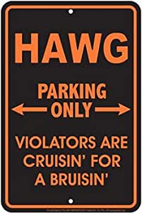 """Hawg Parking Only - 8"""" x 12"""" Metal Parking Sign"""