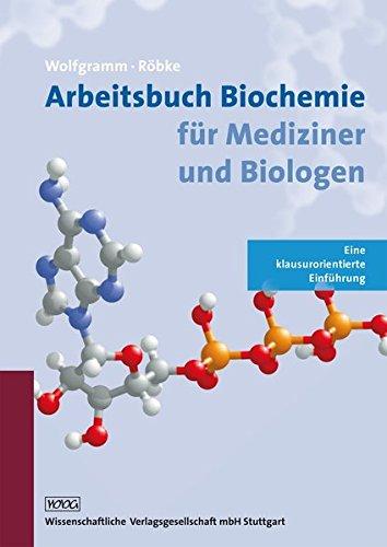 arbeitsbuch-biochemie-fr-mediziner-und-biologen-eine-klausurorientierte-einfhrung