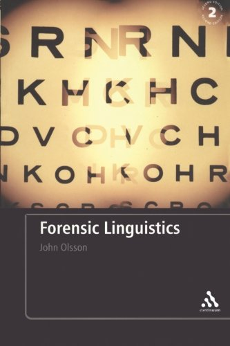 Forensic Linguistics: Second Edition: An Introduction To Language, Crime and the Law by Brand: Bloomsbury Academic