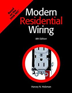 modern residential wiring harvey n holzman 9781619608429 amazon rh amazon com Modern Residential Wiring Workbook Answers Modern Residential Wiring Key