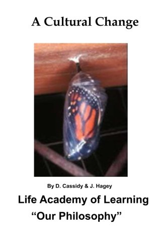 "Download A Cultural Change: Life Academy of Learning    ""Our Philosophy"" PDF"