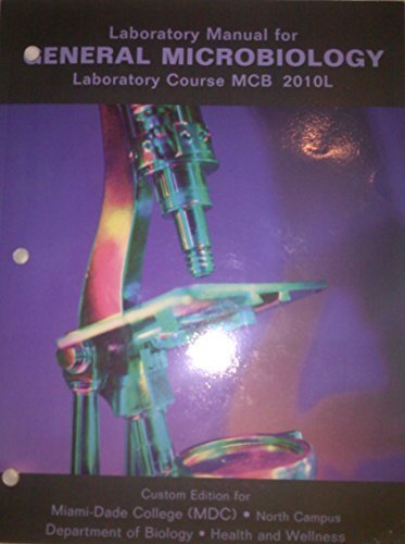 Lab Manual For General Microbiology Mcb2010l By Miami Dade College 2006 Paperback Amazon Com Books