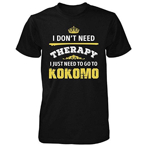 Don't Need Therapy Need To Go To Kokomo City. Cool Gift - Unisex Tshirt Black S (City Of Kokomo Jobs)