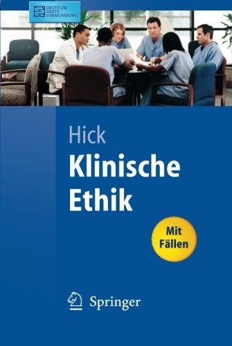 Klinische Ethik (Springer-Lehrbuch) (German Edition)