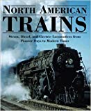 img - for North American Trains book / textbook / text book