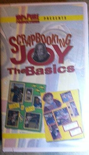 Scrapbooking Joy The Basics