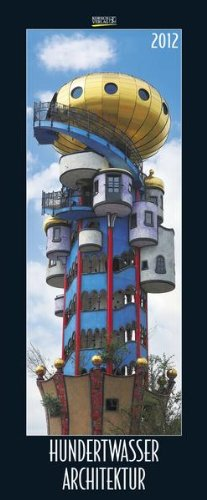 Hundertwasser Architektur 2012. PhotoArt Vertikal