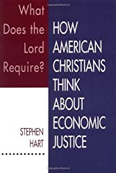 What Does the Lord Require?: How American Christians Think about Economic Justice