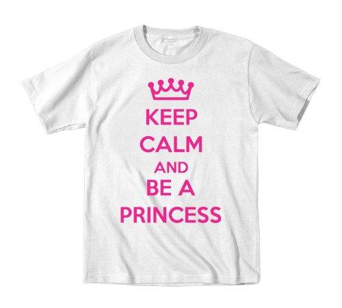 Keep Calm Be A Princess Kids Toddler Shirt 2T White