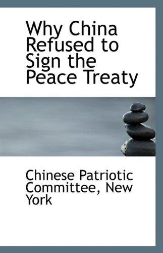 Download Why China Refused to Sign the Peace Treaty pdf