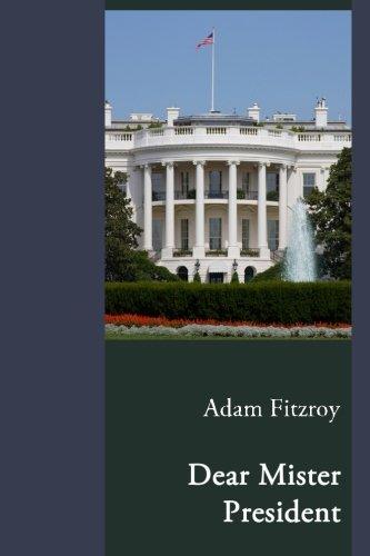 Dear Mister President ePub fb2 ebook