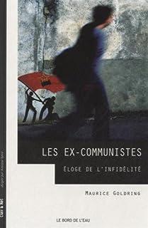 Les ex-communistes : éloge de l'infidélité
