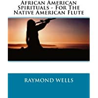 African American Spirituals - For The Native American