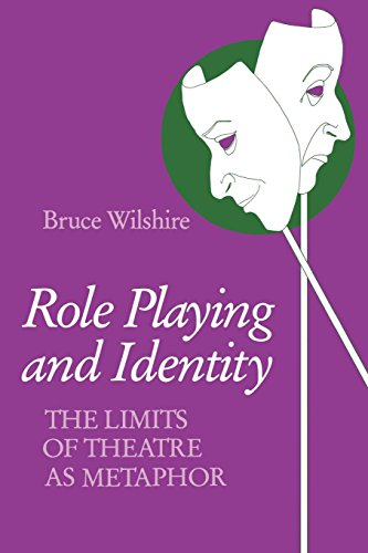Role Playing and Identity: The Limits of Theatre as Metaphor (Studies in Phenomenology and Existential Philosophy)