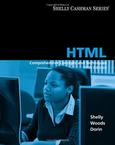 HTML: Comprehensive Concepts and Techniques (Available...
