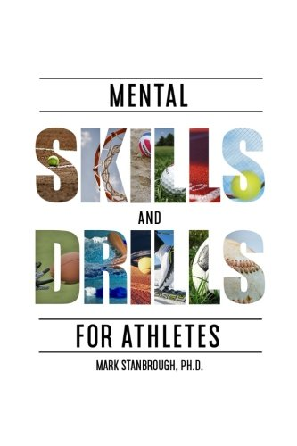 Mental Skills and Drills for Athletes