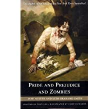 Pride and Prejudice and Zombies: The Graphic Novel by Jane Austen (2010-05-04)