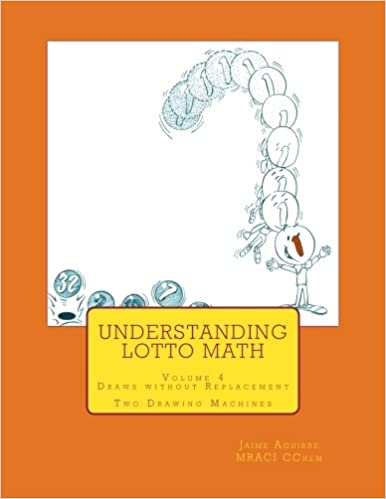 Understanding Lotto Math: Volume 4 Draws Without Replacement Two Drawing Machines