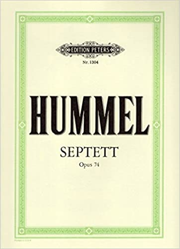 Hummel: Septet in D Minor, Op  74: Johann Nepomuk Hummel