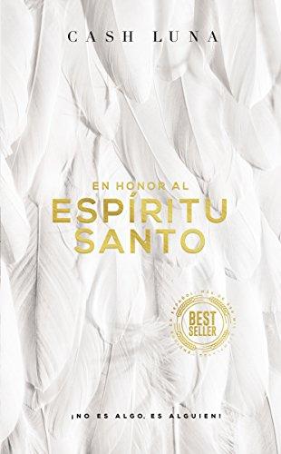 En Honor Al Espíritu Santo: ¡no Es Algo, Es Alguien!
