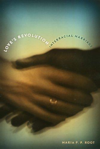 Love's Revolution: Interracial Marriage