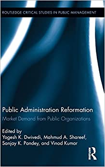 Public Administration Reformation: Market Demand from Public Organizations (Routledge Critical Studies in Public Management)
