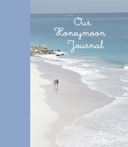 Our Honeymoon Journal (Interactive Journals) by Ryland Peters & Small