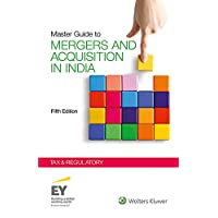 Master Guide to Mergers and Acquisitions in India: Tax & Regulatory