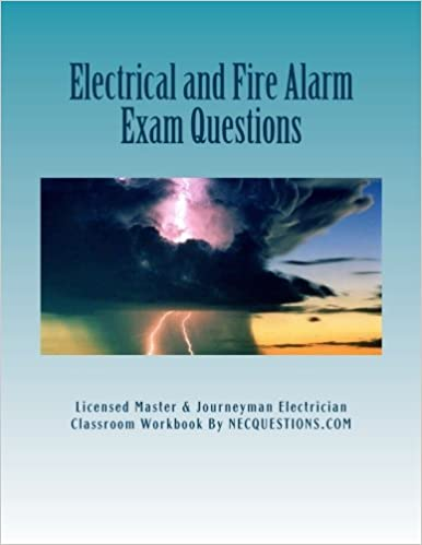 Book Electrical and Fire Alarm Exam Questions by Nec Questions (2013-01-05)