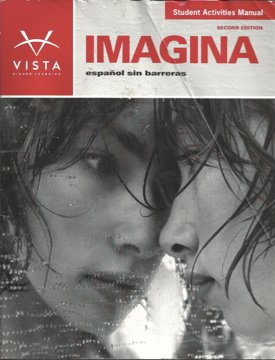 Imagina: Español sin barreras, Student Activities Manual, 2nd edition