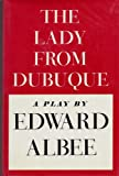 The Lady from Dubuque, Albee, Edward, 0689109253