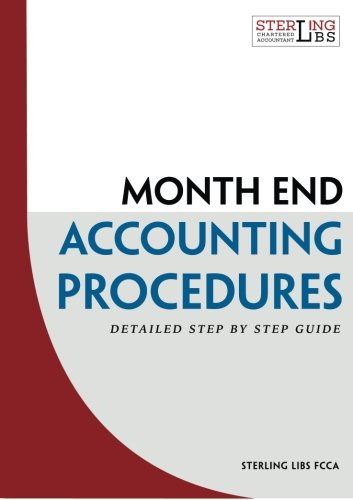Monthend Accounting Procedures: Detailed step by step guide