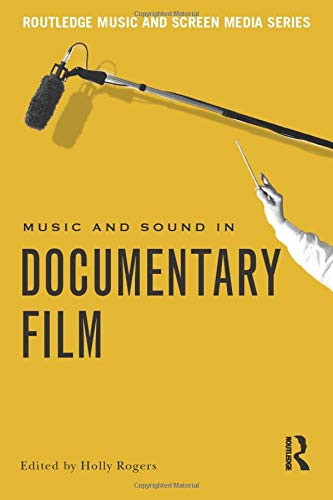 This collection of fourteen essays provides a rich and detailed history of the relationship between and music and image in documentary films, exploring the often overlooked role of music in the genre and its subsequent impact on an audience's perc...
