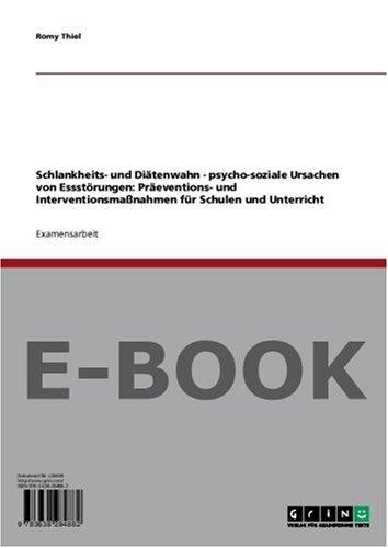 schlankheits-und-ditenwahn-psycho-soziale-ursachen-von-essstrungen-preventions-und-interventionsmassnahmen-fr-schulen-und-unterricht