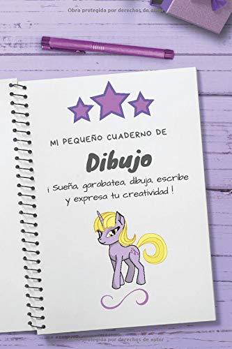 Mi pequeño Cuaderno de Dibujo: ¡Sueña, garabatea, dibuja ...
