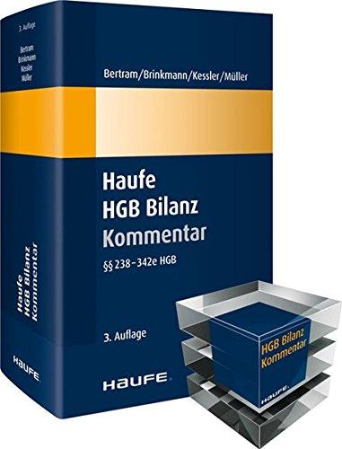 Haufe HGB Bilanz-Kommentar: Der Kommentar zum BilMoG - der größten HGB-Reform seit über 20 Jahren!